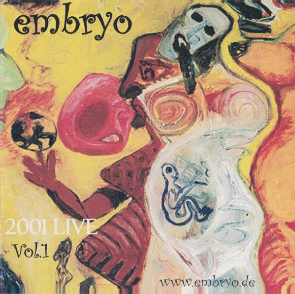 Embryo — 2001 Live Vol.1