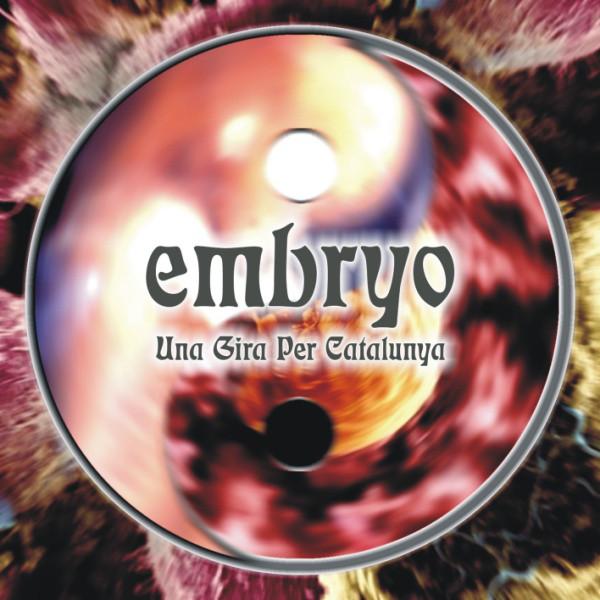 Embryo — Una Gira per Catalunya