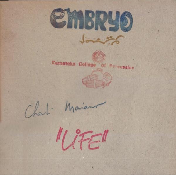 Embryo / Charlie Matiano / Karnataka College of Percussion — Life