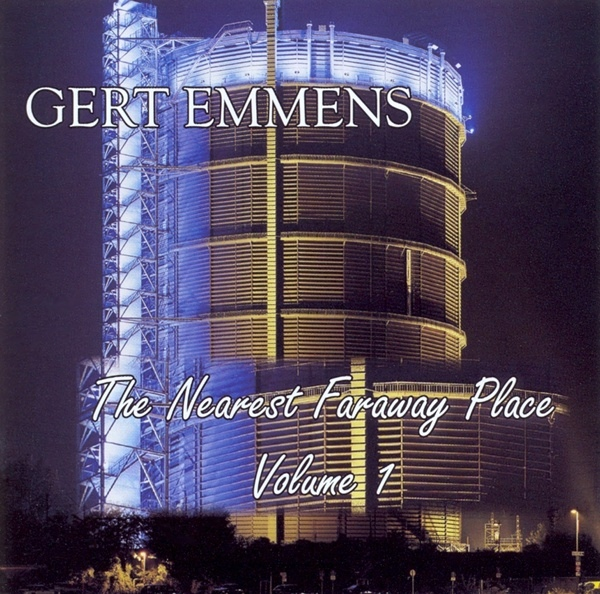 Gert Emmens — The Nearest Faraway Place Volume 1