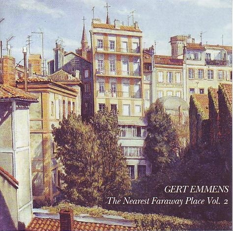 Gert Emmens — The Nearest Faraway Place Volume 2