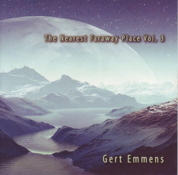 Gert Emmens — The Nearest Faraway Place Volume 3