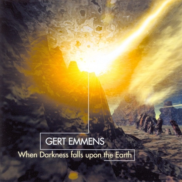 Gert Emmens — When Darkness Falls upon This Earth