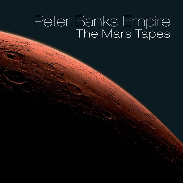 Peter Banks Empire — The Mars Tapes