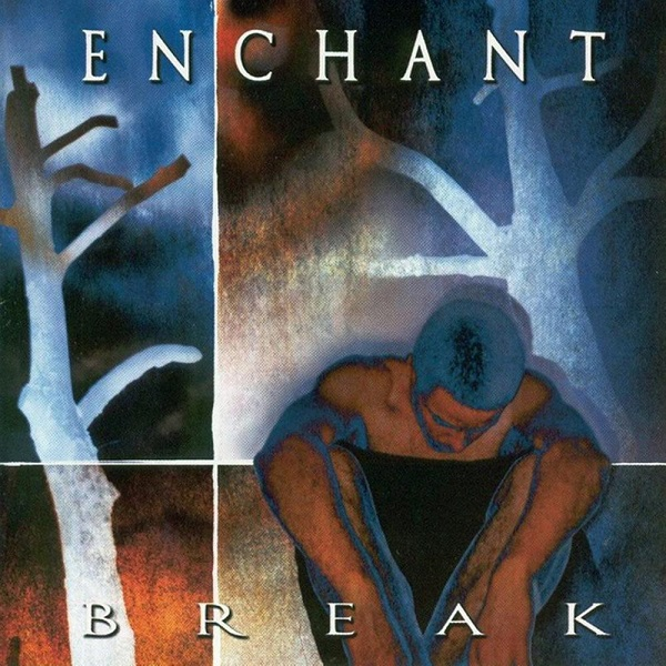 Enchant — Break