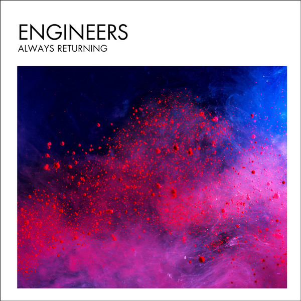 Engineers — Always Returning