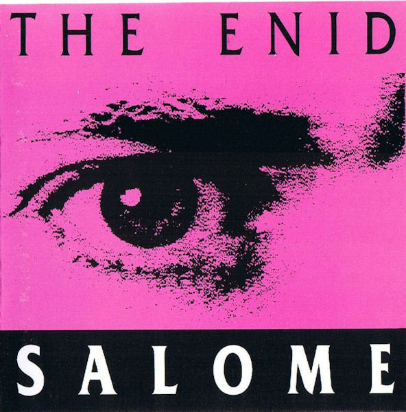 The Enid — Salome