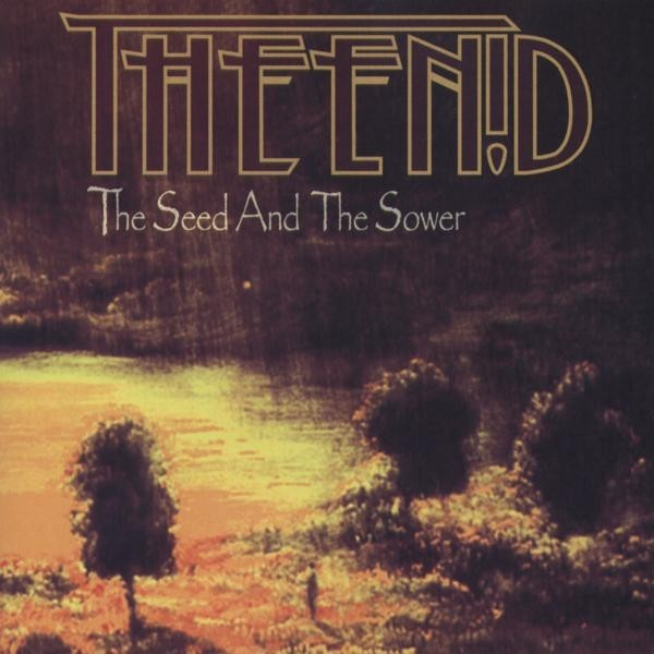 The Enid — The Seed and the Sower