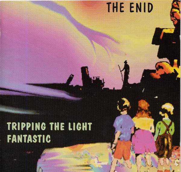 The Enid — Tripping the Light Fantastic