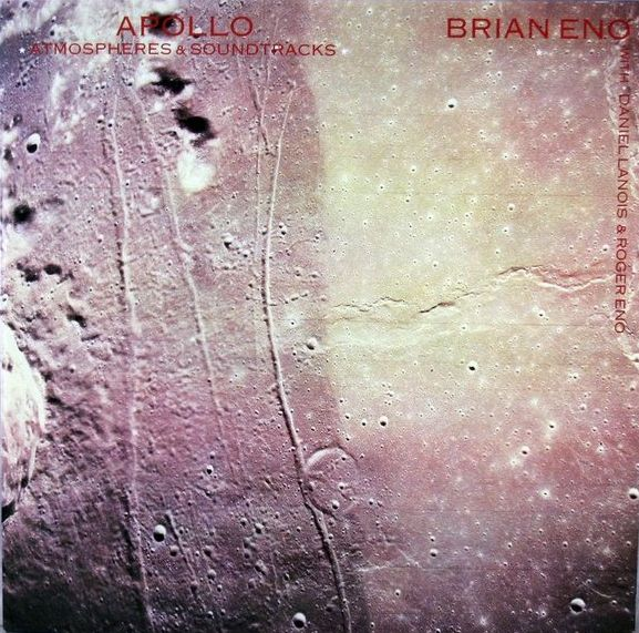 Brian Eno — Apollo - Atmospheres & Soundtracks