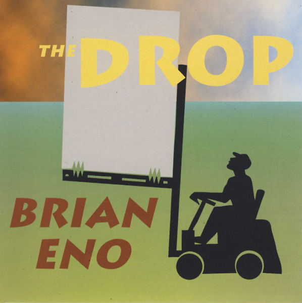 Brian Eno — The Drop