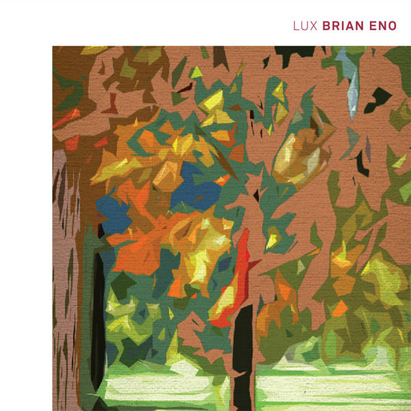 Brian Eno — Lux