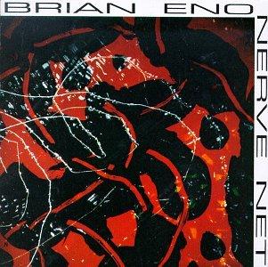 Brian Eno — Nerve Net