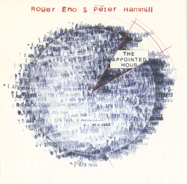 Roger Eno & Peter Hammill — The Appointed Hour