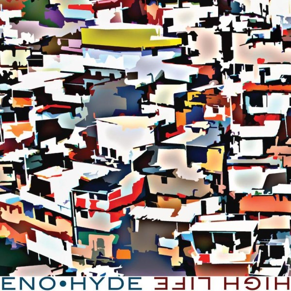 Eno - Hyde — High Life