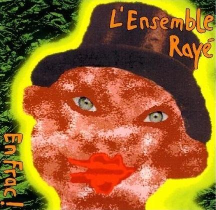 L'Ensemble Rayé — En Frac!