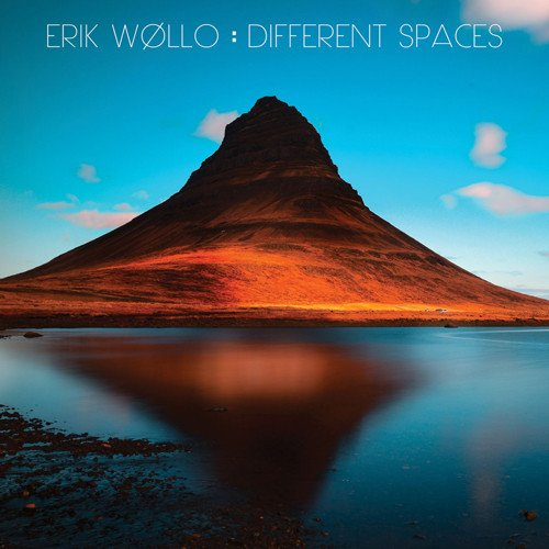 Erik Wøllo — Different Spaces