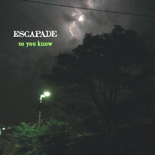 Escapade — So You Know