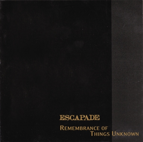 Escapade — Remembrance of Things Unknown