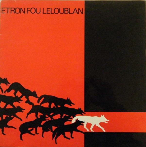 Etron Fou Leloublan — Les Sillons de la Terre