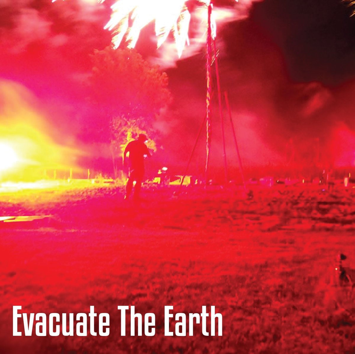 Evacuate the Earth — Evacuate the Earth