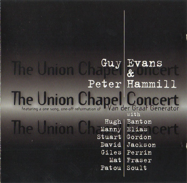 Guy Evans & Peter Hammill — The Union Chapel Concert