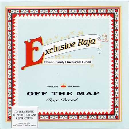 Exclusive Raja — Off the Map