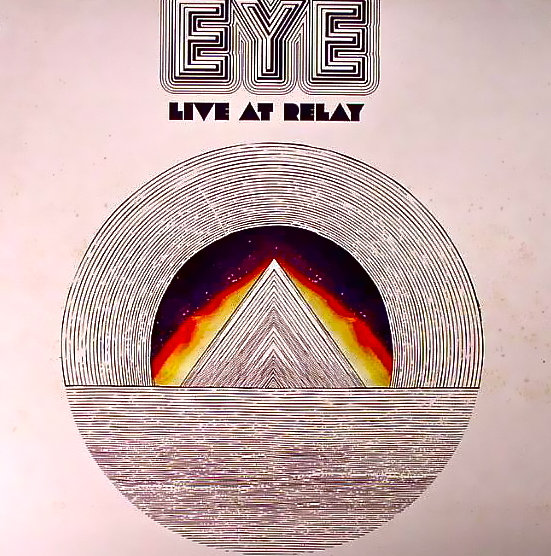 Eye — Live at Relay
