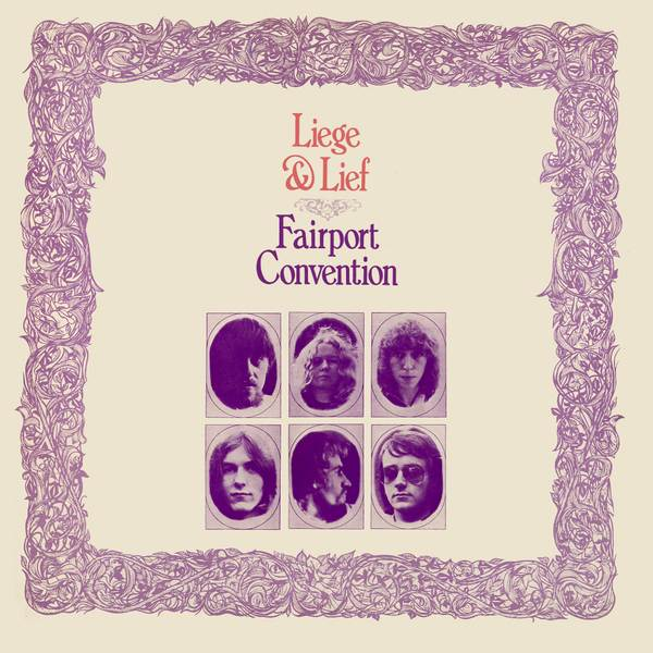Fairport Convention — Liege and Lief