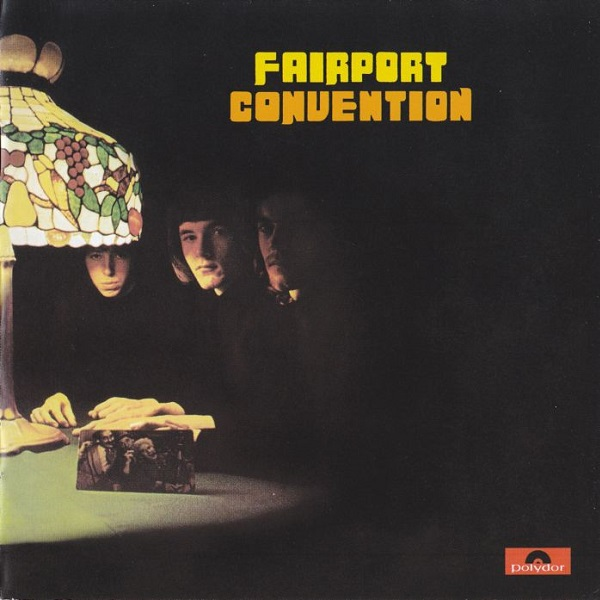 Fairport Convention — Fairport Convention