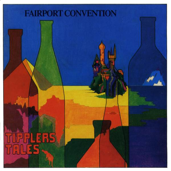 Fairport Convention — Tipplers Tales