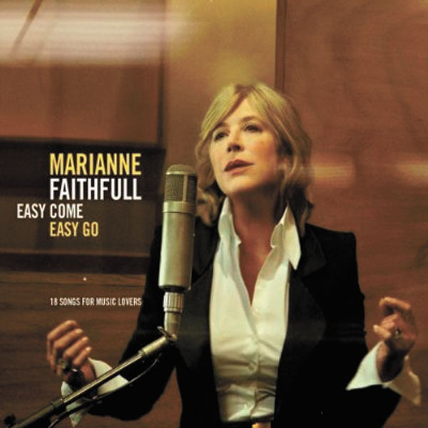 Marianne Faithfull — Easy Come, Easy Go