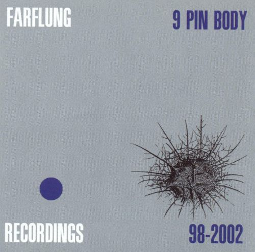 Farflung — 9 Pin Body