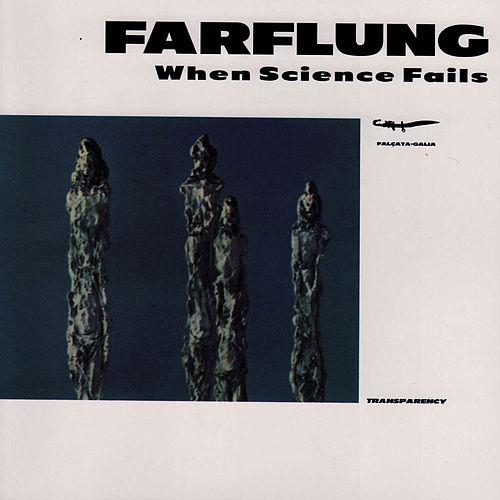 Farflung — When Science Fails