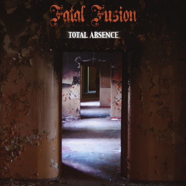 Fatal Fusion — Total Absence