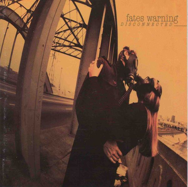 Fates Warning — Disconnected