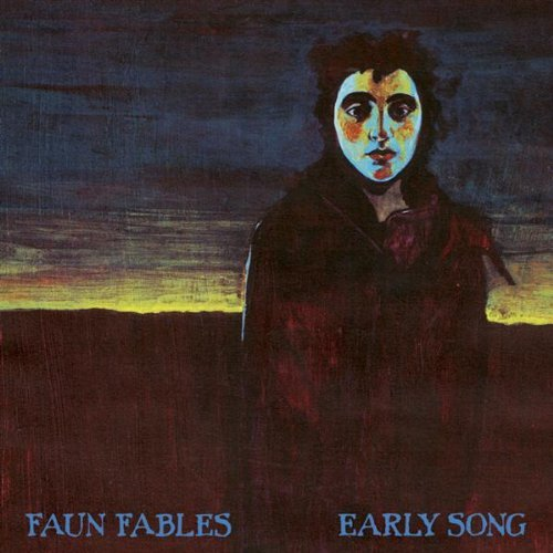 Faun Fables — Early Song