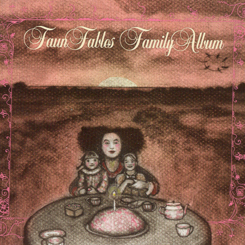Faun Fables — Family Album