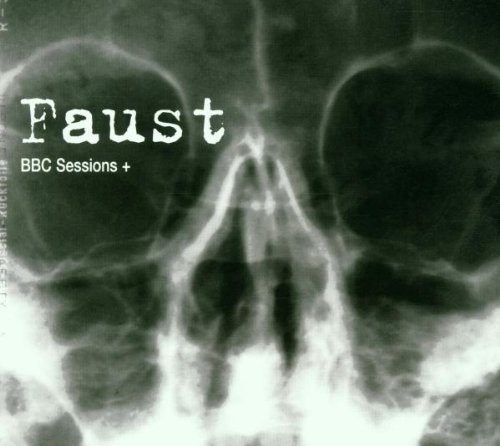 Faust — BBC Sessions+