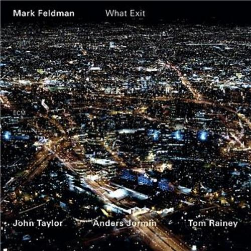 Mark Feldman — What Exit