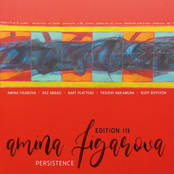 Amina Figarova / Edition 113 — Persistence