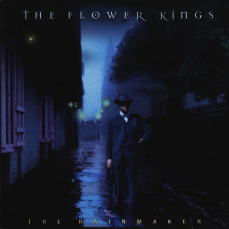 The Flower Kings — The Rainmaker