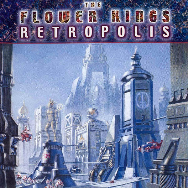 The Flower Kings — Retropolis