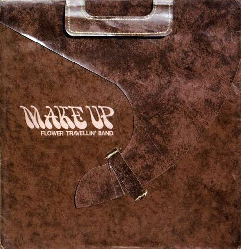 Flower Travellin' Band — Make Up