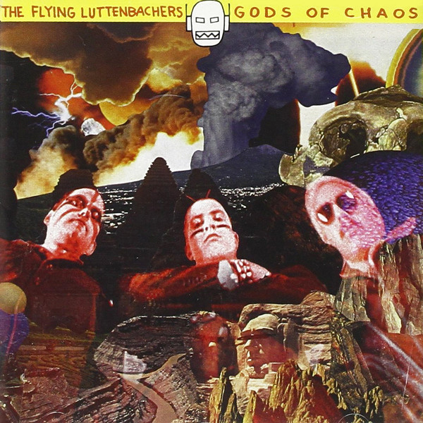 The Flying Luttenbachers — Gods of Chaos