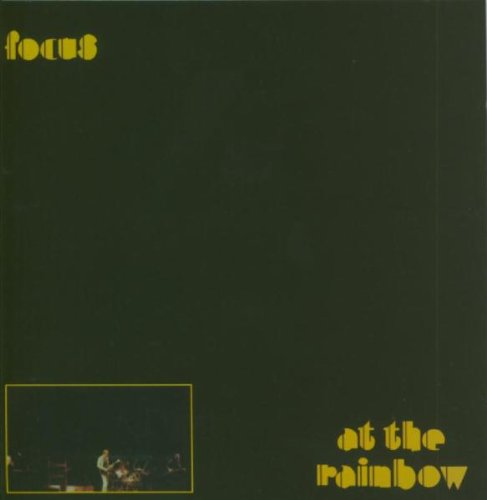 Focus — Live at the Rainbow