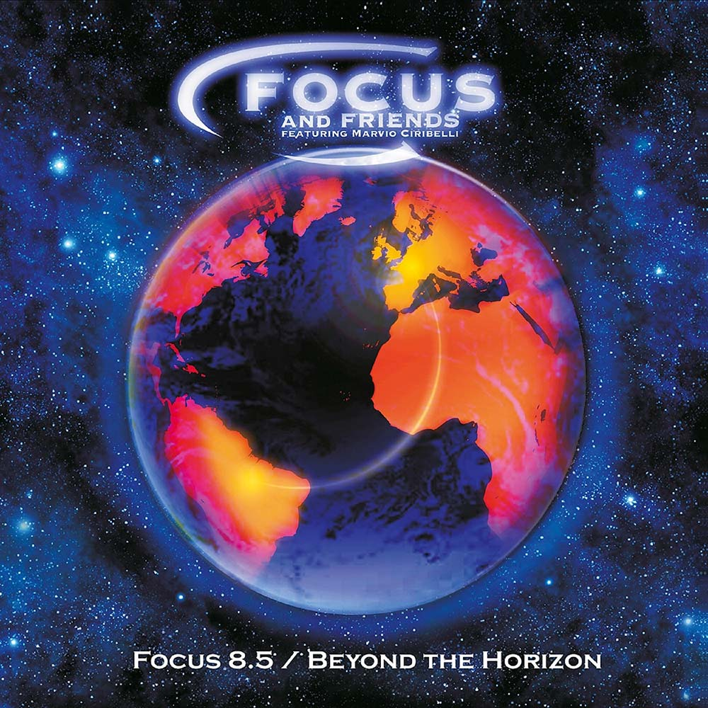 Focus and Friends — Focus 8.5 / Beyond the Horizon
