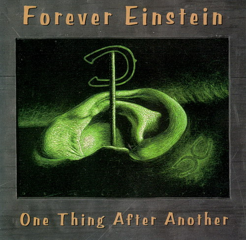 Forever Einstein — One Thing after Another