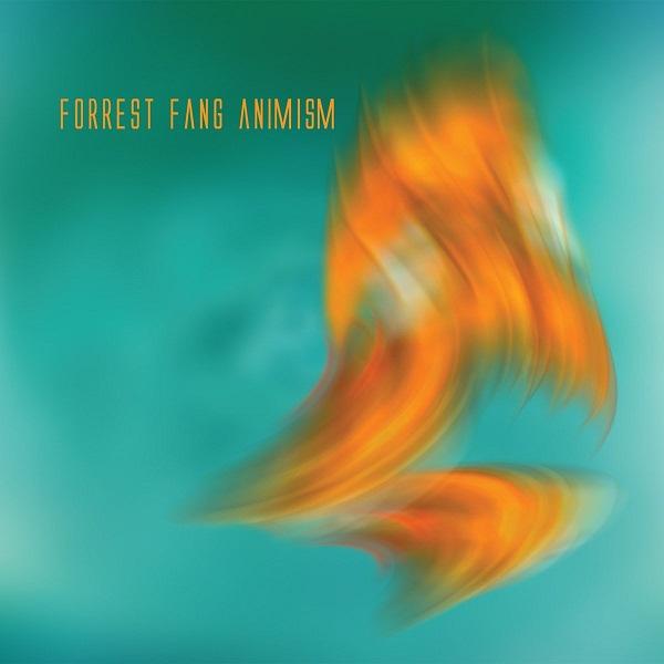 Forrest Fang — Animism