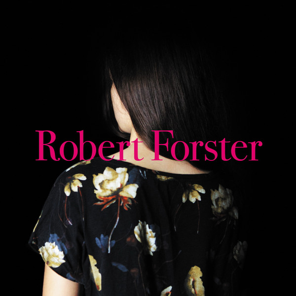 Robert Forster — Songs to Play
